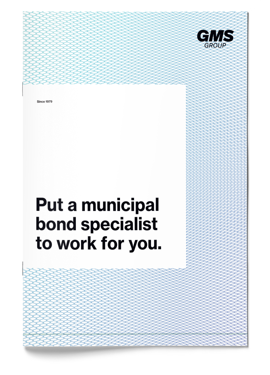 Put a municipal bond specialist to work for you Booklet